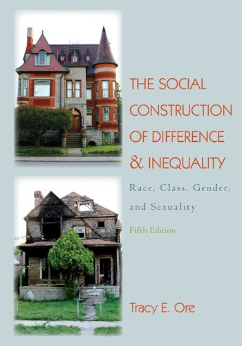 Social Construction of Difference and Inequality Race, Class, Gender and Sexuality 5th 2011 edition cover