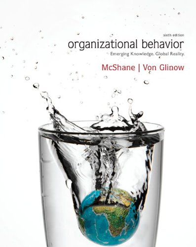 Organizational Behavior Emerging Knowledge, Global Reality 6th 2013 edition cover