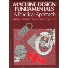 Machine Design Fundamentals A Practical Approach 1st 1987 edition cover