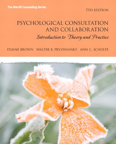 Psychological Consultation and Collaboration Introduction to Theory and Practice 7th 2011 edition cover
