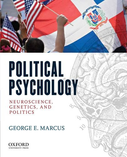 Political Psychology Neuroscience, Genetics, and Politics  2012 9780195370645 Front Cover