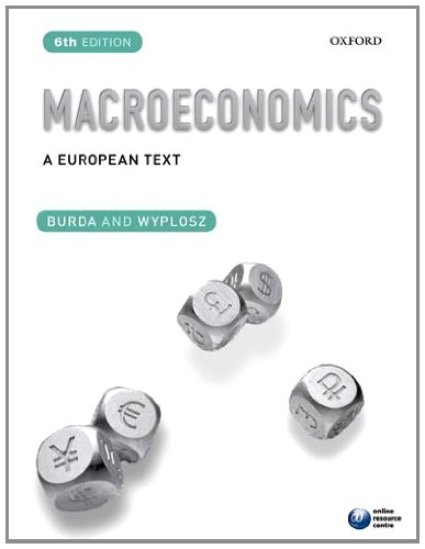Macroeconomics A European Text 6th 2012 9780199608645 Front Cover