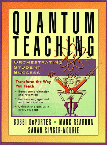 Quantum Teaching Orchestrating Student Success  1999 edition cover