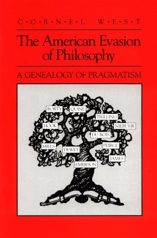 American Evasion of Philosophy A Genealogy of Pragmatism  1989 edition cover