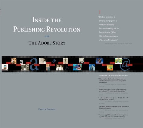 Inside the Publishing Revolution The Adobe Story  2003 9780321115645 Front Cover