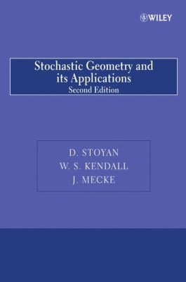 Stochastic Geometry and Its Applications  2nd 2009 9780470743645 Front Cover