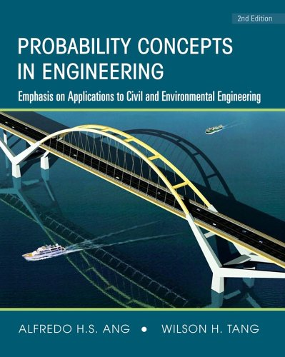 Probability Concepts in Engineering Emphasis on Applications to Civil and Environmental Engineering 2nd 2007 (Revised) edition cover