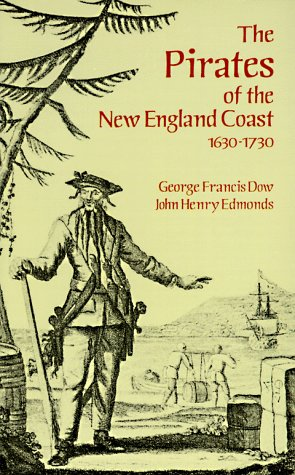 Pirates of the New England Coast, 1630-1730   1996 (Unabridged) edition cover