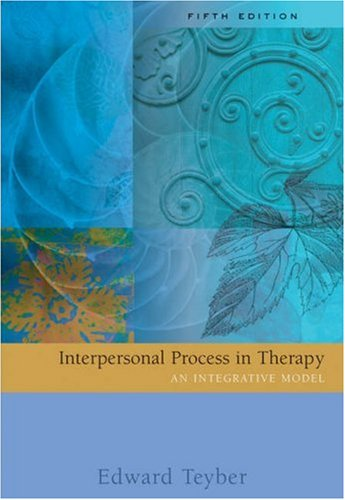 Interpersonal Process in Therapy An Integrative Model 5th 2006 (Revised) edition cover