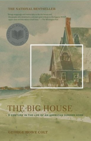 Big House A Century in the Life of an American Summer Home  2003 edition cover