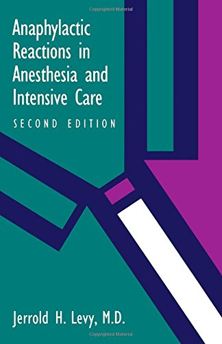 Anaphylactic Reactions in Anesthesia and Intensive Care  2nd 1992 9780750690645 Front Cover