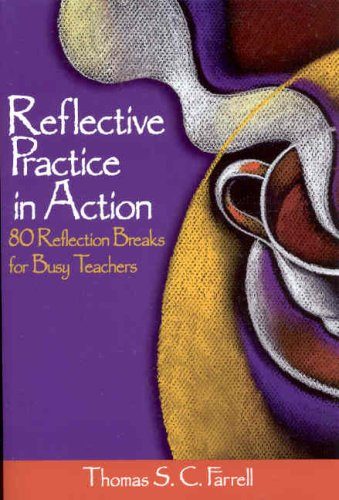 Reflective Practice in Action 80 Reflection Breaks for Busy Teachers  2004 edition cover