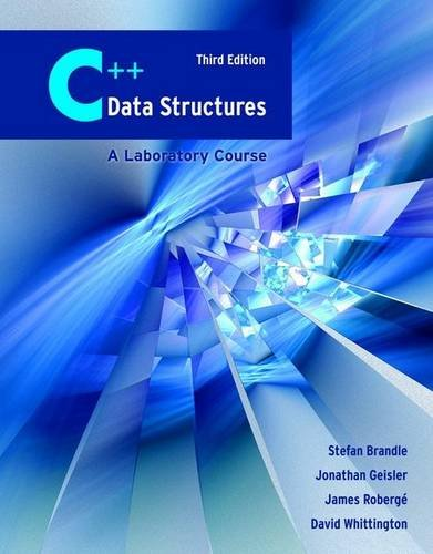 C++ Data Structures A Laboratory Course 3rd 2009 (Revised) edition cover