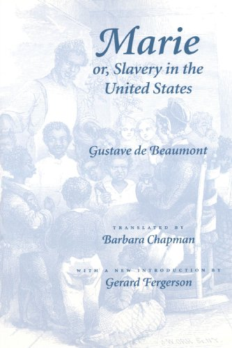 Marie or, Slavery in the United States A Novel of Jacksonian America  1999 edition cover