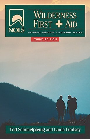 NOLS Wilderness First Aid  3rd 2000 (Revised) 9780811728645 Front Cover