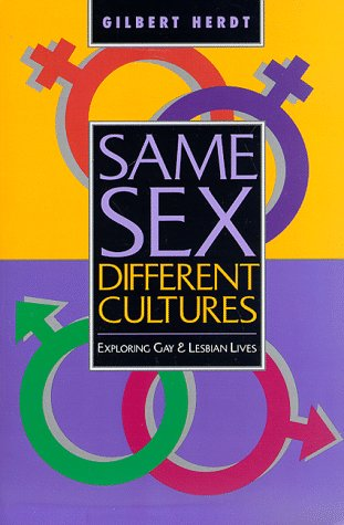 Same Sex, Different Cultures Exploring Gay and Lesbian Lives  1998 edition cover