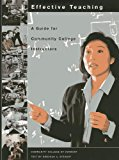 Effective Teaching A Guide for Community College Instructors  2004 edition cover