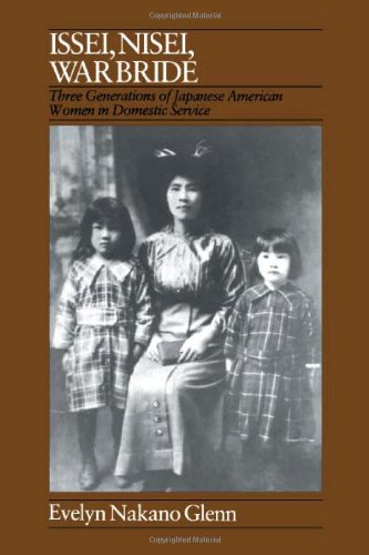Issei, Nisei, War Bride Three Generations of Japanese American Women in Domestic Service N/A edition cover