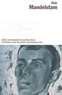 Critical Prose and Letters  2nd 9780882331645 Front Cover