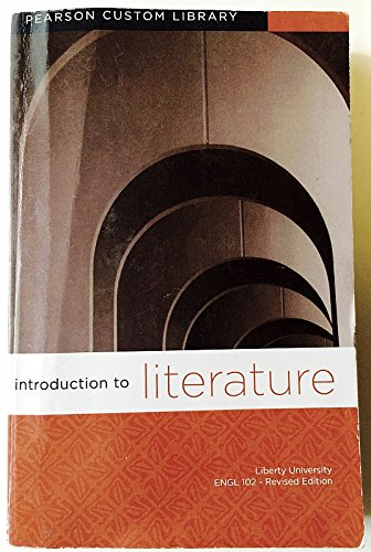 INTRODUCTION TO LITERATURE,REV.>CUSTOM< N/A 9781269108645 Front Cover