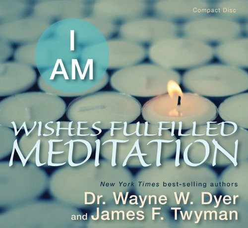 I Am Wishes Fulfilled Meditation   2012 edition cover