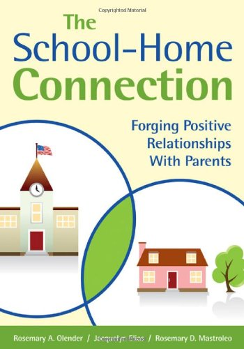 School-Home Connection Forging Positive Relationships with Parents  2010 edition cover