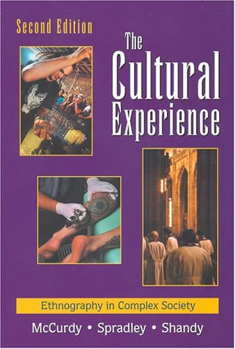 Cultural Experience Ethnography in Complex Society 2nd 2005 edition cover