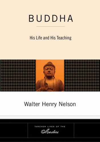Buddha His Life and His Teaching  2008 edition cover