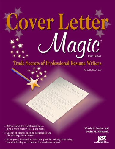 Cover Letter Magic : Trade Secrets of Professional Resume Writers 3rd 2007 edition cover