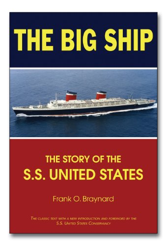 Big Ship The Story of the S. S. United States N/A 9781596527645 Front Cover