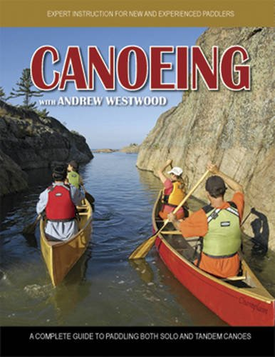Canoeing: With Andrew Westwood  2008 edition cover