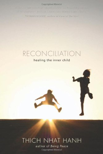 Reconciliation Healing the Inner Child  2010 edition cover