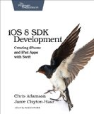 IOS 8 SDK Development Creating IPhone and IPad Apps with Swift 2nd 2015 9781941222645 Front Cover