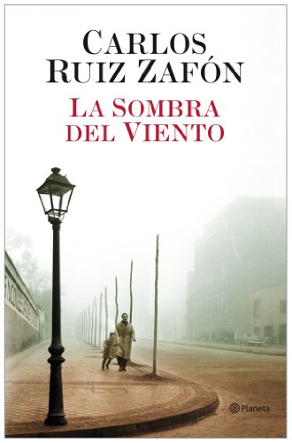 La Sombra Del Viento / The Shadow Of The Wind:  2003 9788408043645 Front Cover