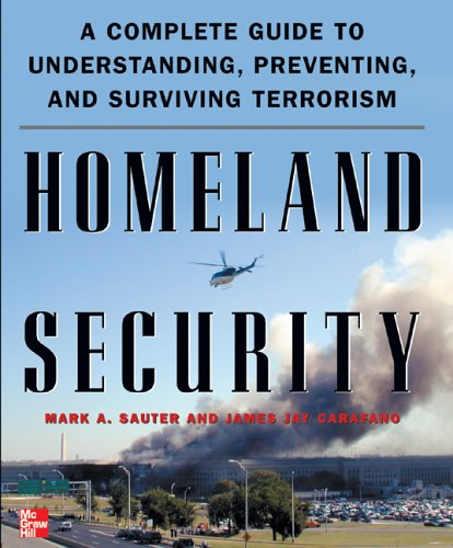 Homeland Security A Complete Guide to Understanding, Preventing, and Surviving Terrorism  2005 edition cover