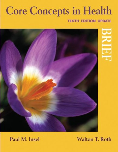 Core Concepts in Health, Brief Update  10th 2008 (Revised) edition cover