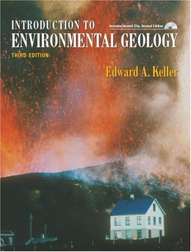 Introduction to Environmental Geology  3rd 2005 9780131447646 Front Cover