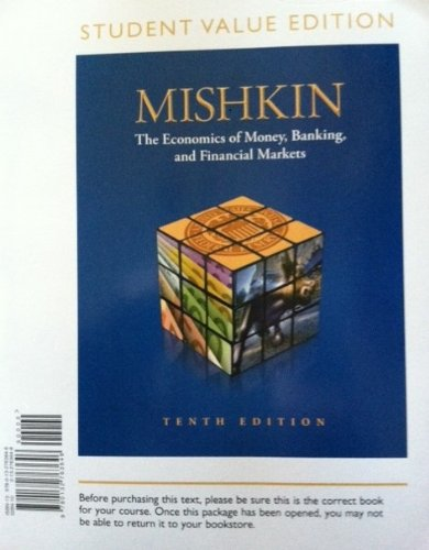 Economics of Money, Banking and Financial Markets, the, Student Value Edition  10th 2013 edition cover