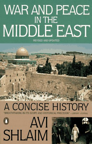War and Peace in the Middle East A Concise History, Revised and Updated  1996 (Revised) edition cover