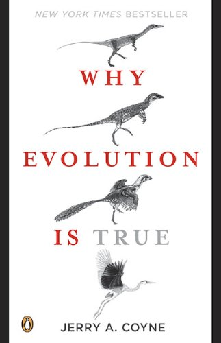 Why Evolution Is True   2010 9780143116646 Front Cover