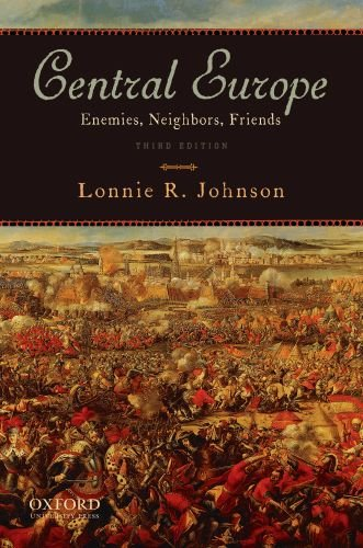 Central Europe Enemies, Neighbors, Friends 3rd 2011 edition cover