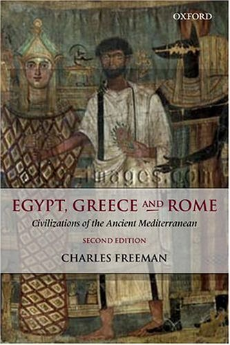 Egypt, Greece and Rome Civilizations of the Ancient Mediterranean 2nd 2004 (Revised) 9780199263646 Front Cover
