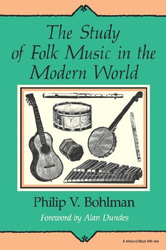 Study of Folk Music in the Modern World   1988 9780253204646 Front Cover