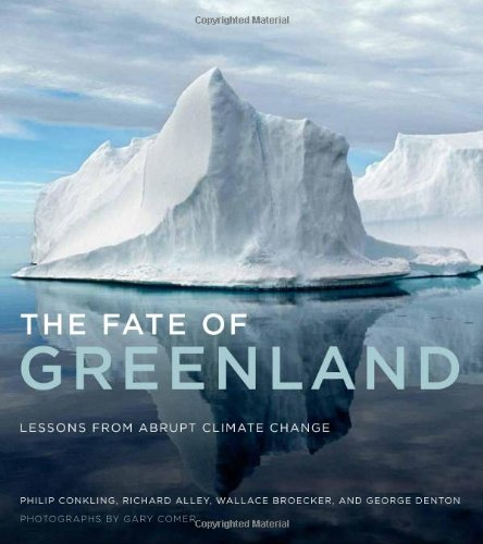 Fate of Greenland Lessons from Abrupt Climate Change  2011 9780262015646 Front Cover
