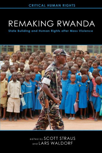 Remaking Rwanda State Building and Human Rights after Mass Violence  2011 edition cover