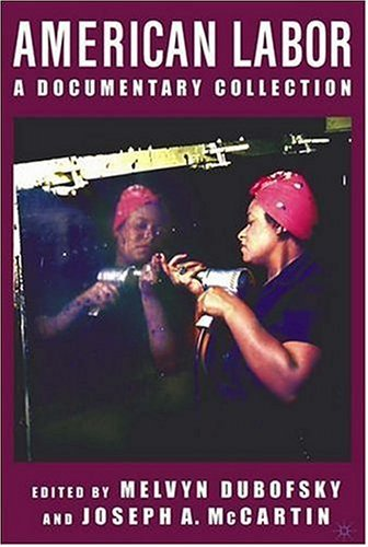 American Labor A Documentary History  2004 edition cover