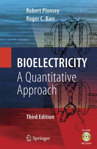 Bioelectricity A Quantitative Approach 3rd 2007 (Revised) edition cover
