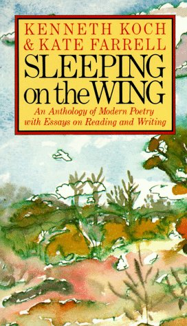 Sleeping on the Wing An Anthology of Modern Poetry with Essays on Reading and Writing N/A edition cover