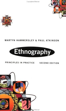 Ethnography Principles in Practice 2nd 1994 (Revised) edition cover