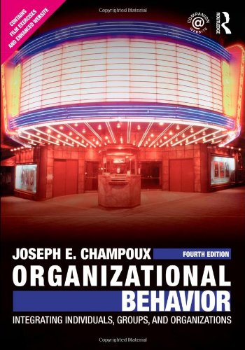 Organizational Behavior Integrating Individuals, Groups, and Organizations 4th 2011 (Revised) edition cover